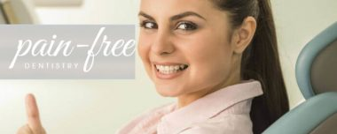 Less Pain, less stress Dental Care